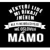 Dámské tričko pro mamku - mámo
