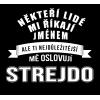 Tričko s motivem Strejda